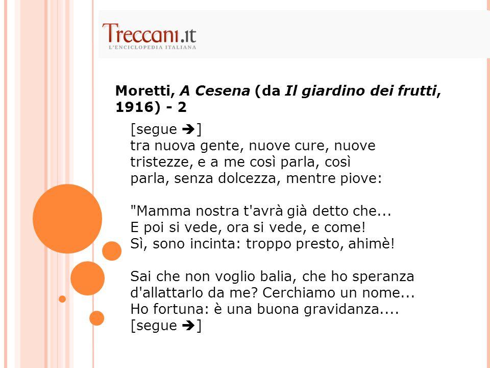 Moretti, A Cesena (da Il giardino dei frutti, 1916) - 2