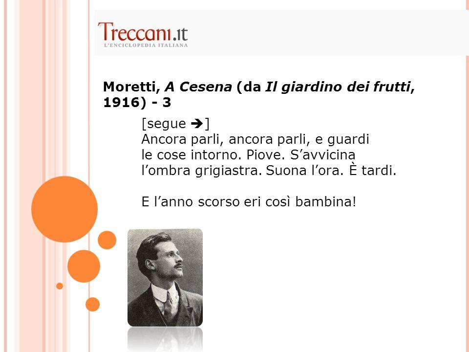 Moretti, A Cesena (da Il giardino dei frutti, 1916) - 3
