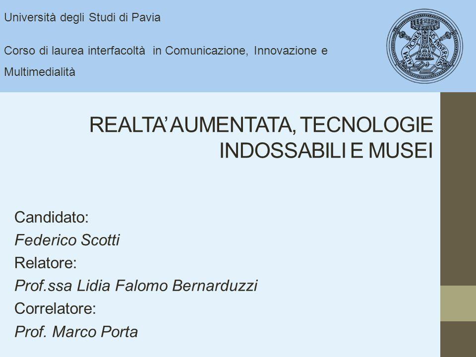 REALTA' AUMENTATA, TECNOLOGIE INDOSSABILI E MUSEI
