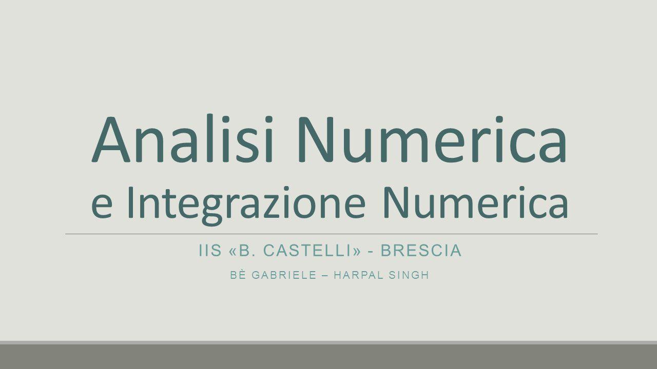 Analisi Numerica e Integrazione Numerica
