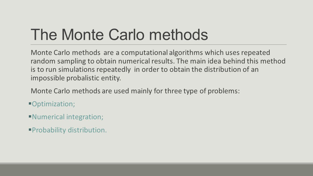 The Monte Carlo methods