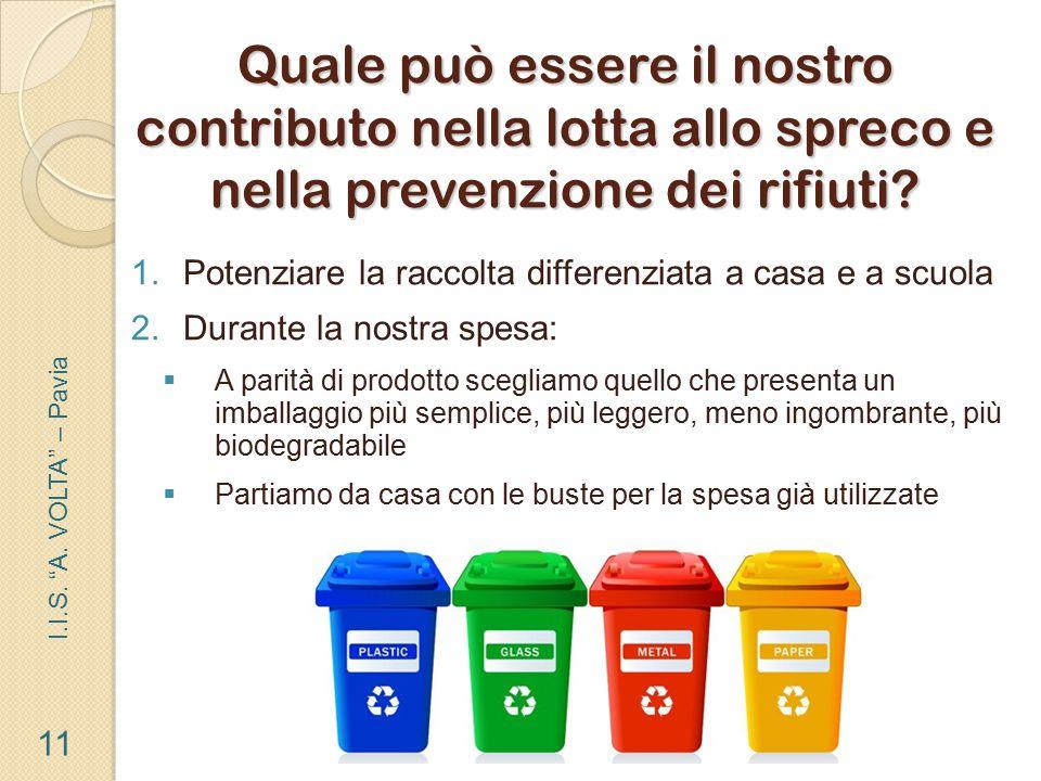 Quale può essere il nostro contributo nella lotta allo spreco e nella prevenzione dei rifiuti
