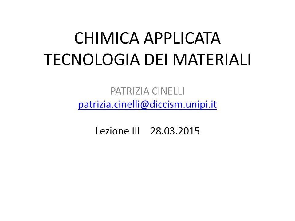 CHIMICA APPLICATA TECNOLOGIA DEI MATERIALI