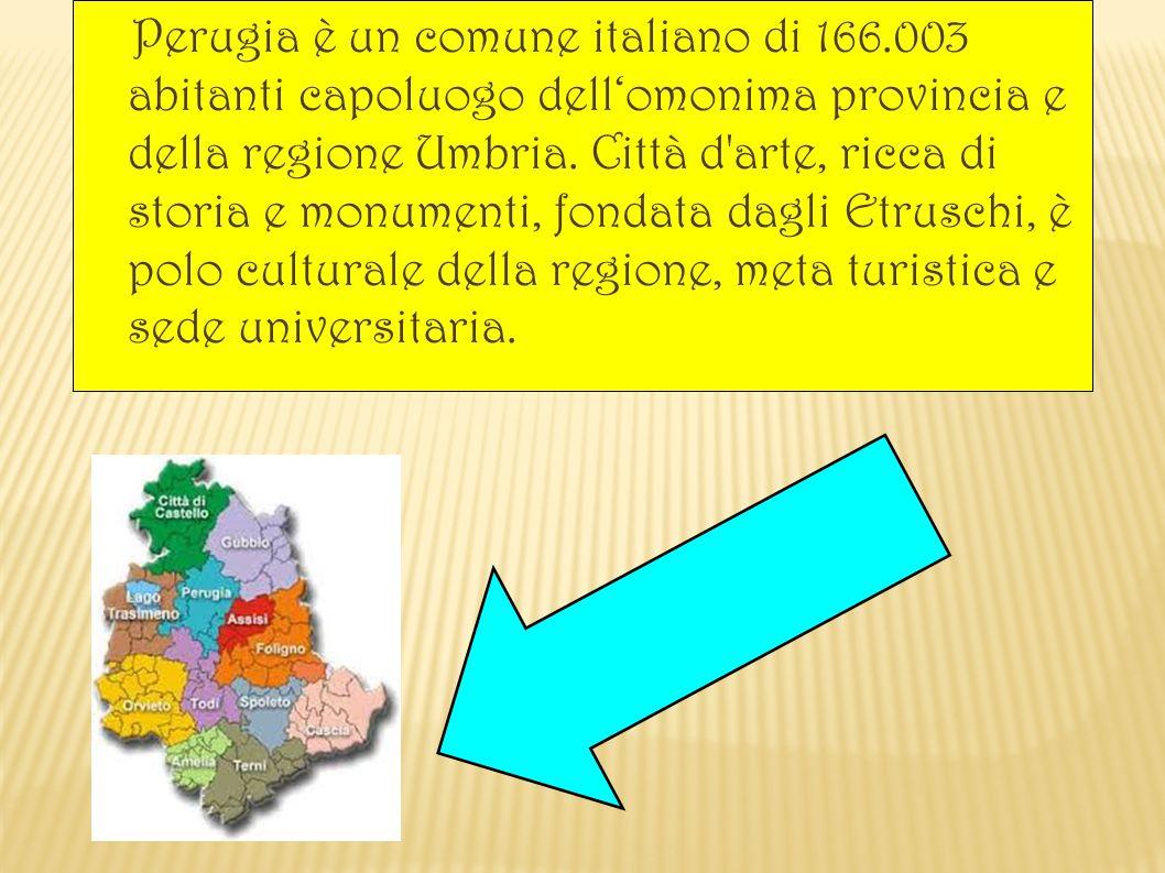 Perugia è un comune italiano di 166