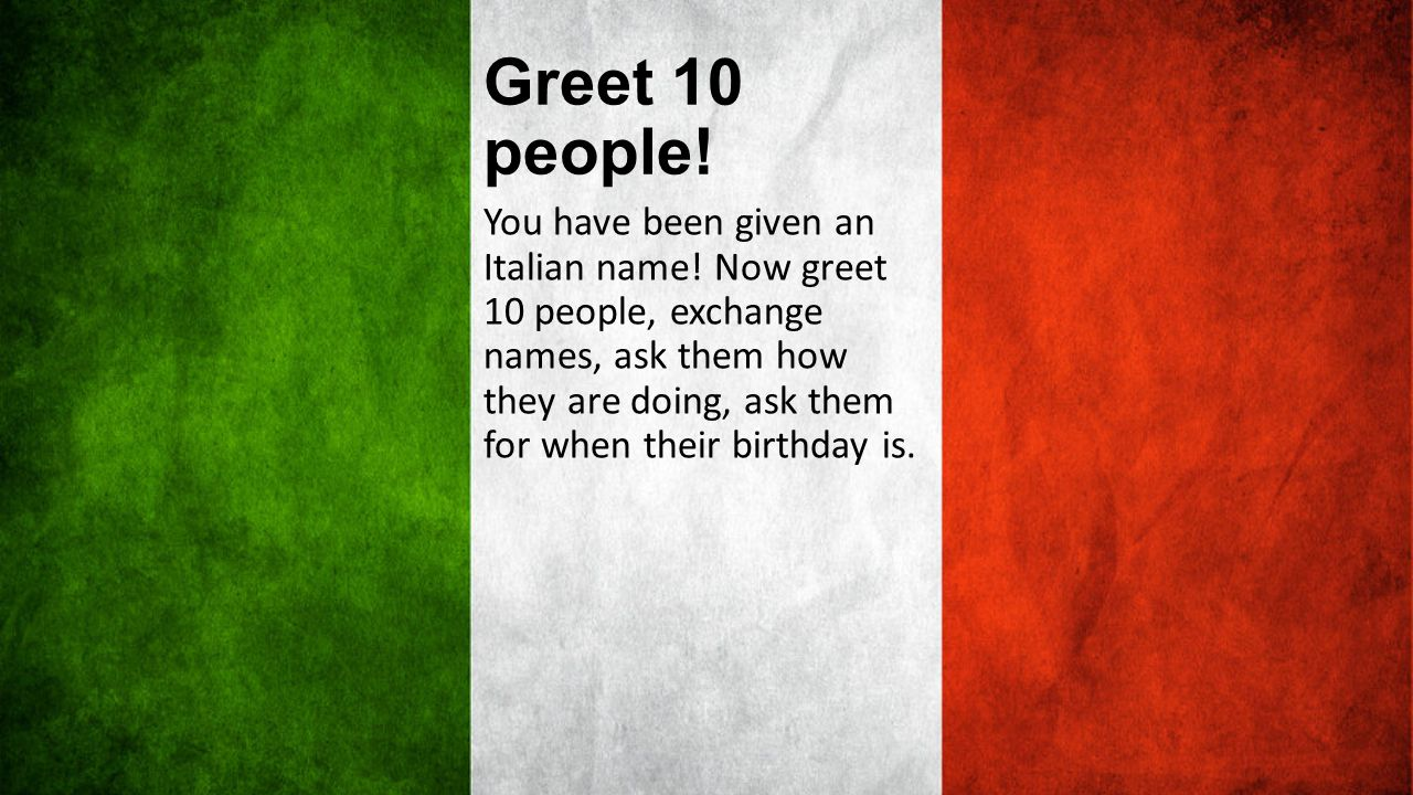 Greet 10 people!