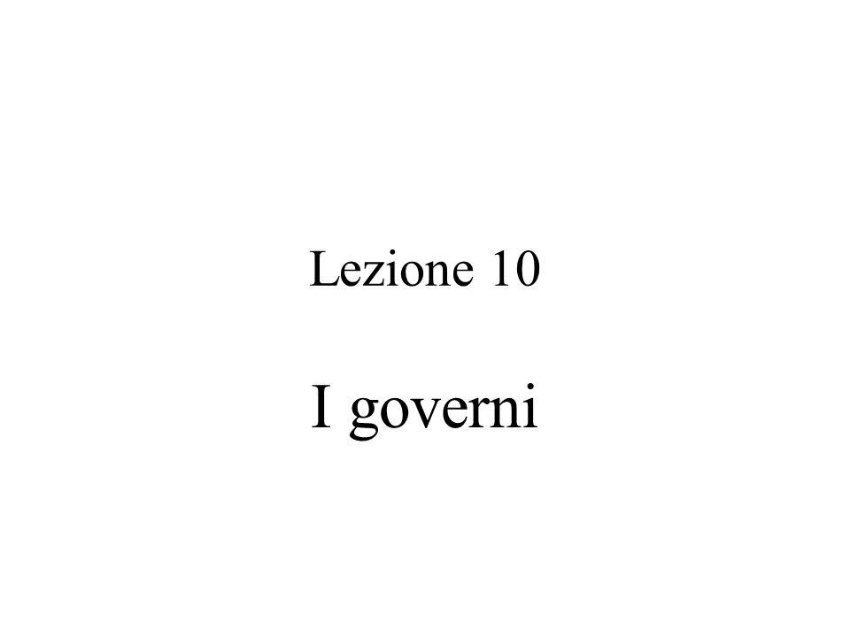 Lezione 10 I governi