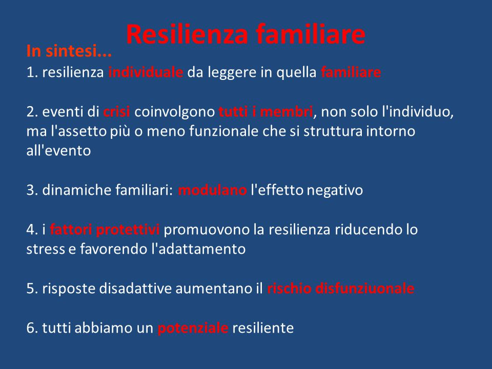 Resilienza familiare In sintesi...