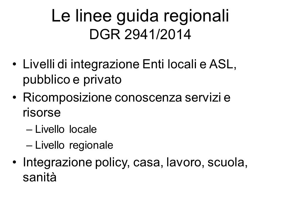 Le linee guida regionali DGR 2941/2014