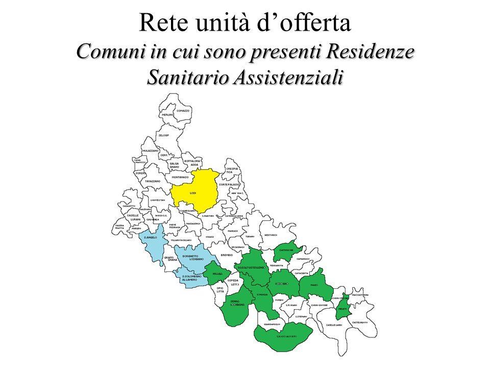 Rete unità d'offerta Comuni in cui sono presenti Residenze Sanitario Assistenziali