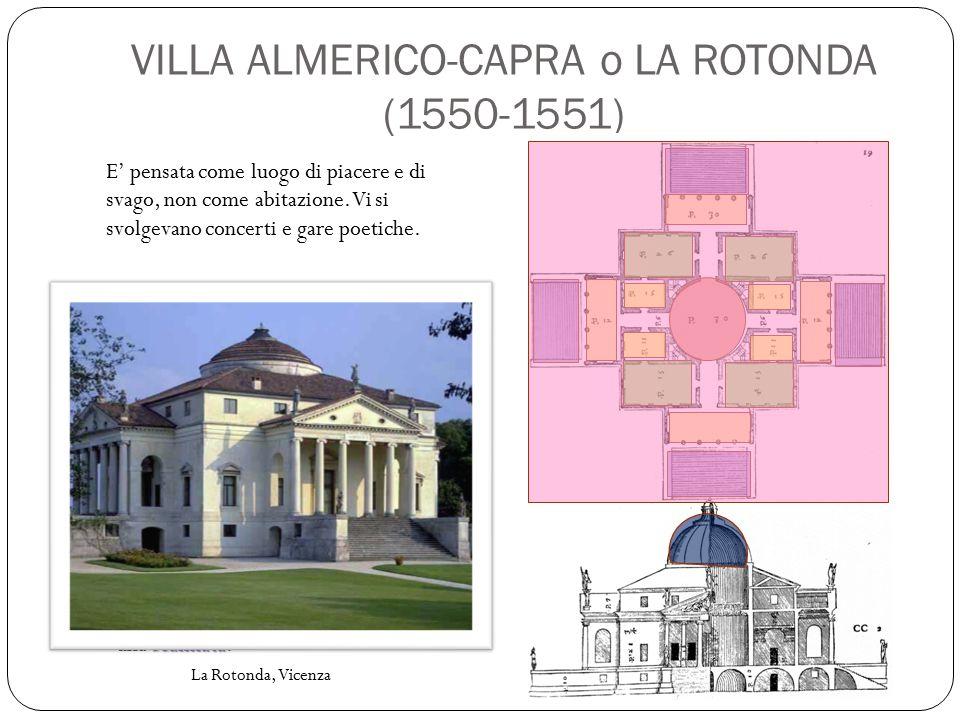 VILLA ALMERICO-CAPRA o LA ROTONDA (1550-1551)