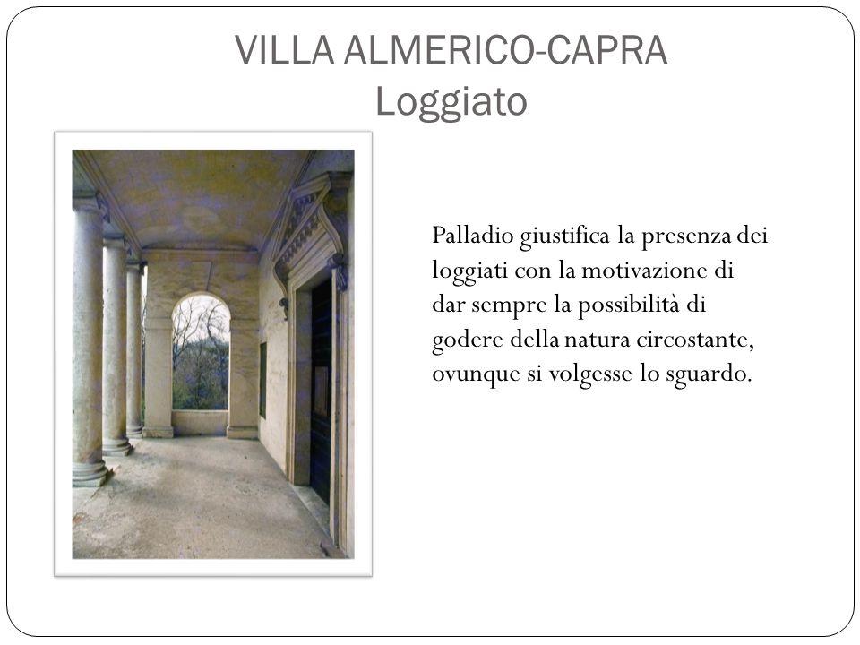 VILLA ALMERICO-CAPRA Loggiato