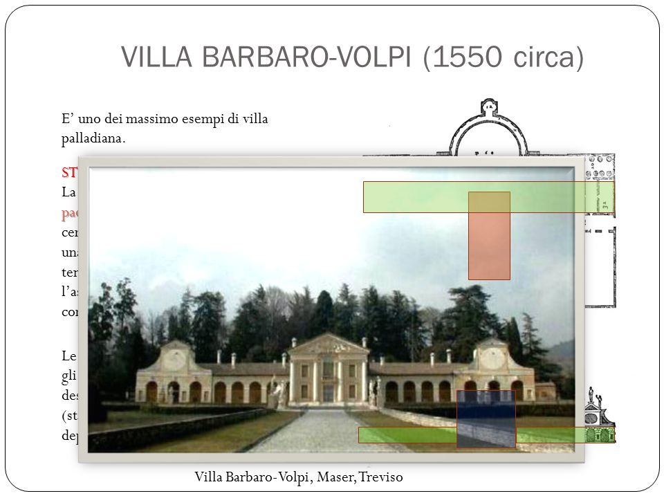 VILLA BARBARO-VOLPI (1550 circa)