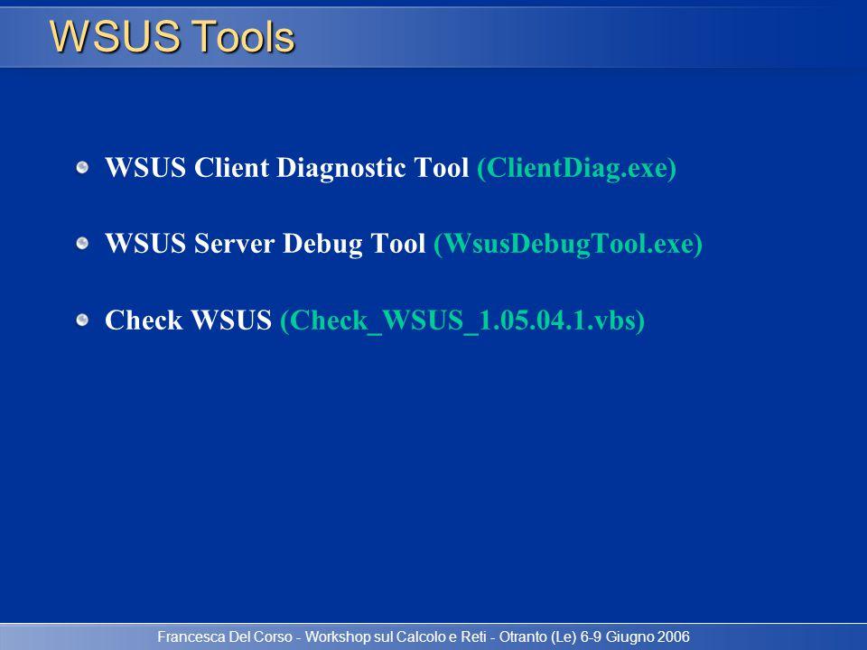 WSUS Tools WSUS Client Diagnostic Tool (ClientDiag.exe)