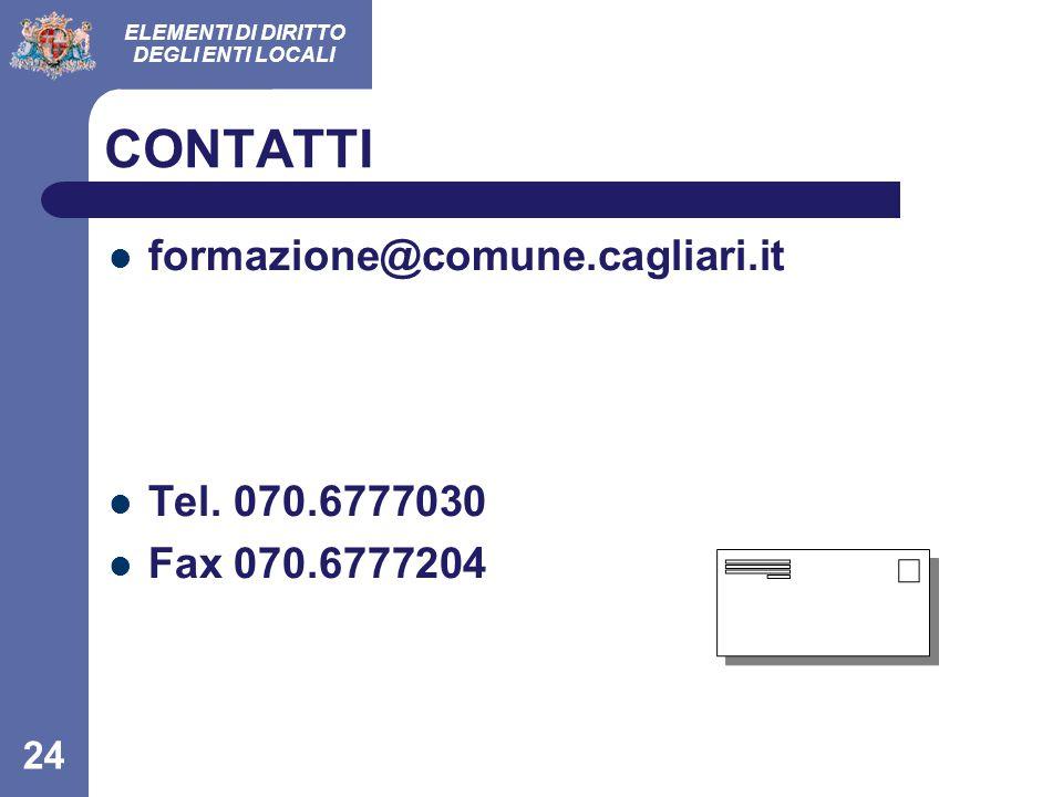 CONTATTI formazione@comune.cagliari.it Tel. 070.6777030