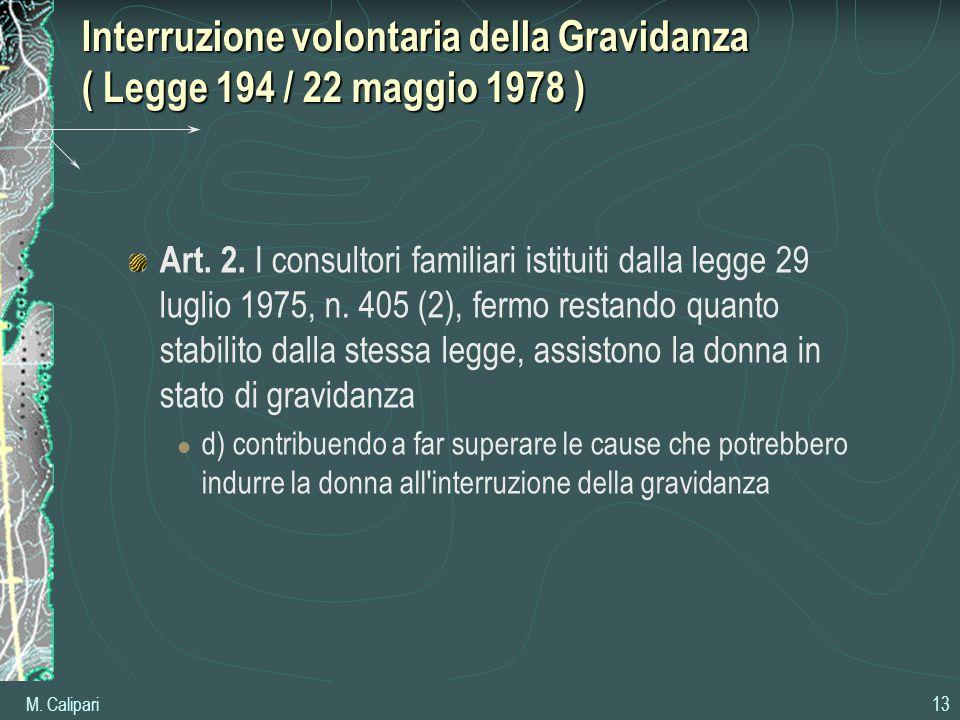 Interruzione volontaria della Gravidanza ( Legge 194 / 22 maggio 1978 )