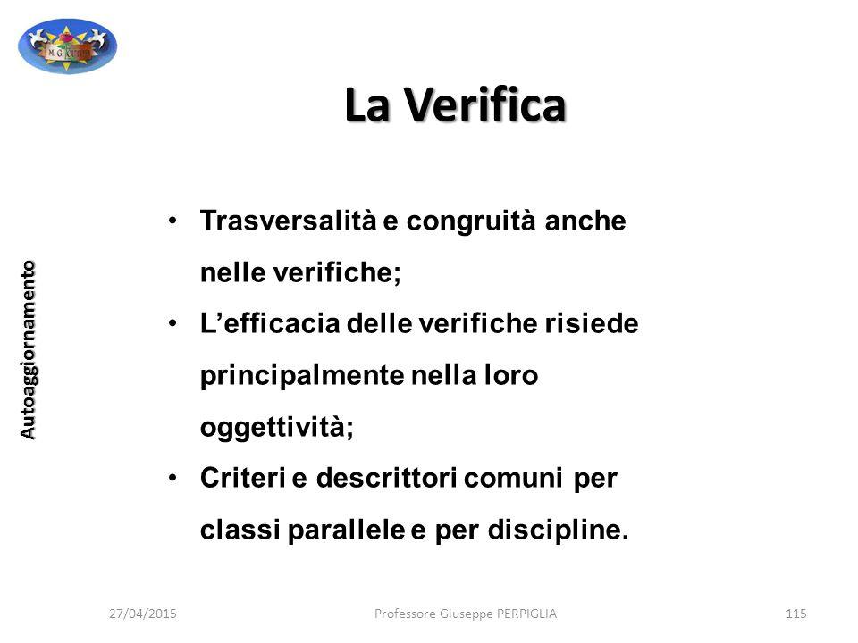 La Verifica Trasversalità e congruità anche nelle verifiche;