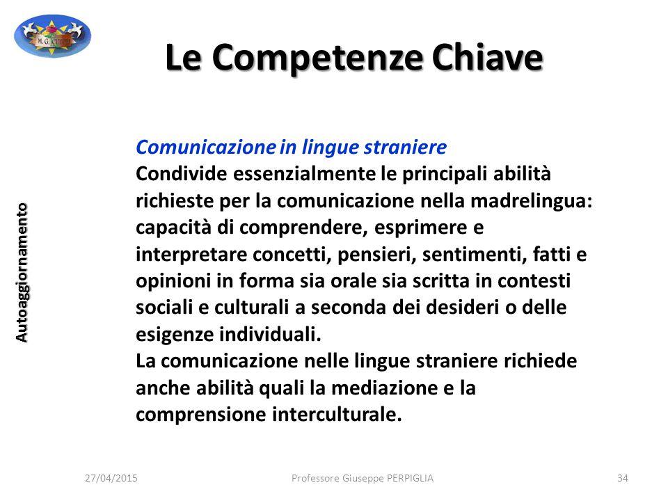 Le Competenze Chiave Comunicazione in lingue straniere