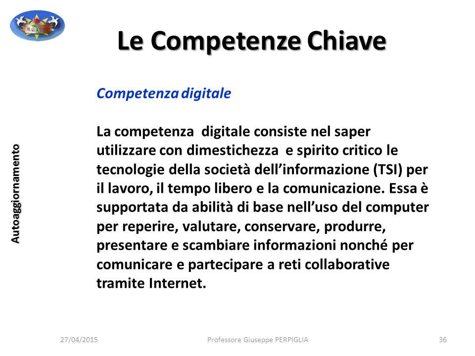 Le Competenze Chiave Competenza digitale