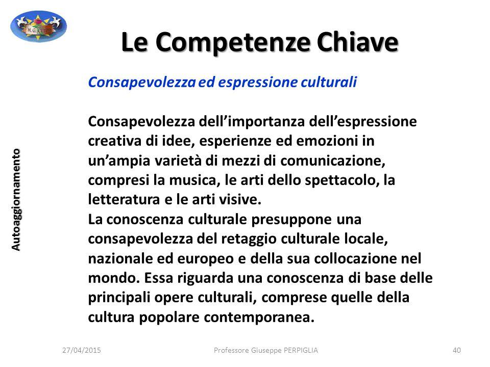Le Competenze Chiave Consapevolezza ed espressione culturali