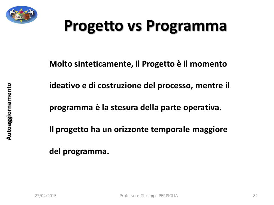 Progetto vs Programma