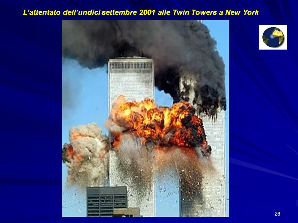 L'attentato dell'undici settembre 2001 alle Twin Towers a New York