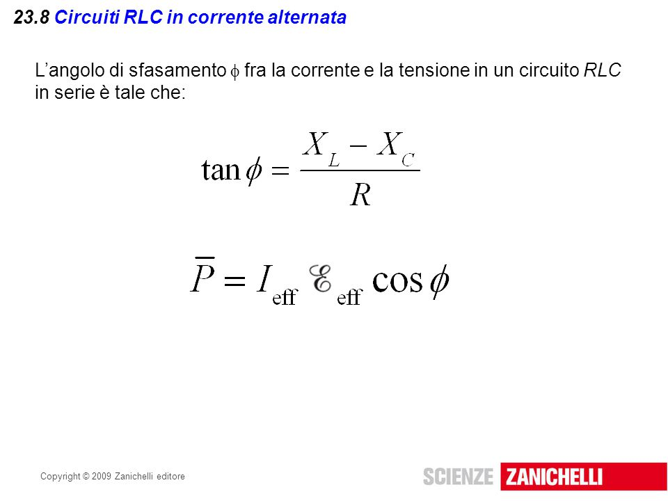 23.8 Circuiti RLC in corrente alternata