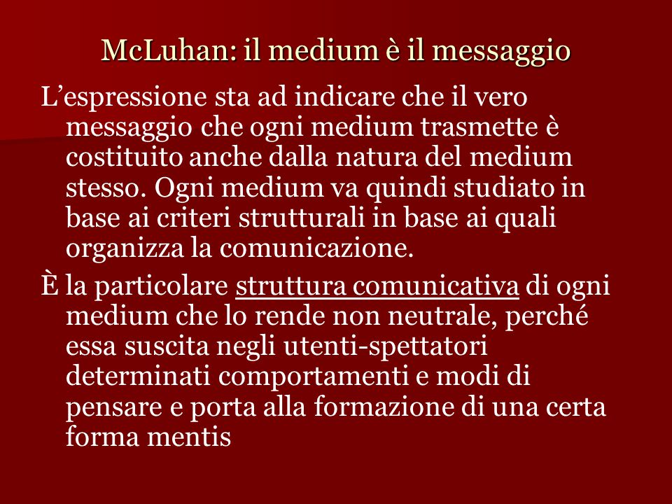 McLuhan: il medium è il messaggio