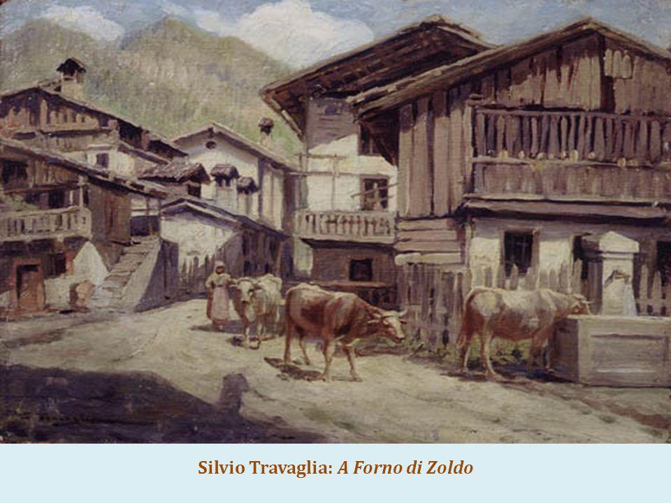 Silvio Travaglia: A Forno di Zoldo