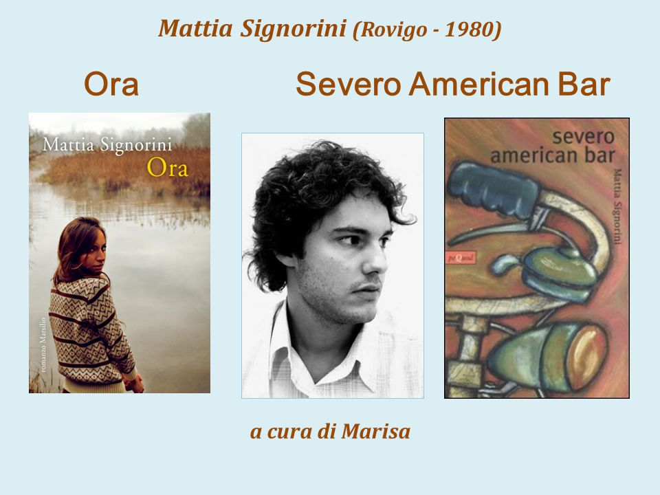 Mattia Signorini (Rovigo - 1980)