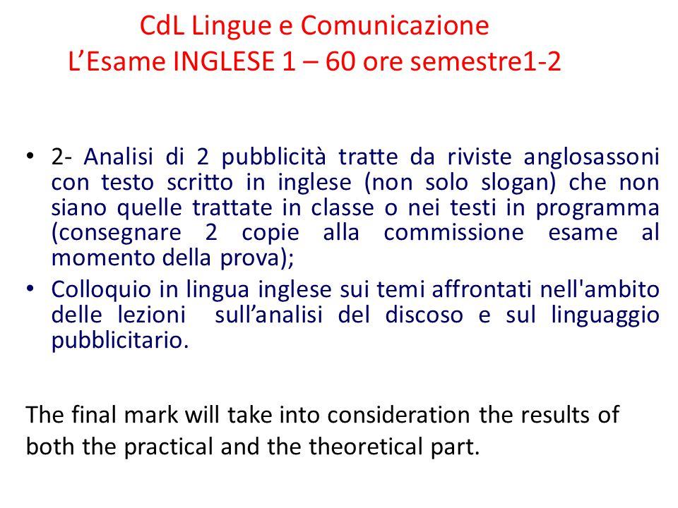 CdL Lingue e Comunicazione L'Esame INGLESE 1 – 60 ore semestre1-2