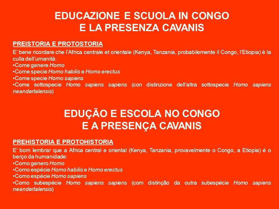 EDUCAZIONE E SCUOLA IN CONGO EDUÇÃO E ESCOLA NO CONGO
