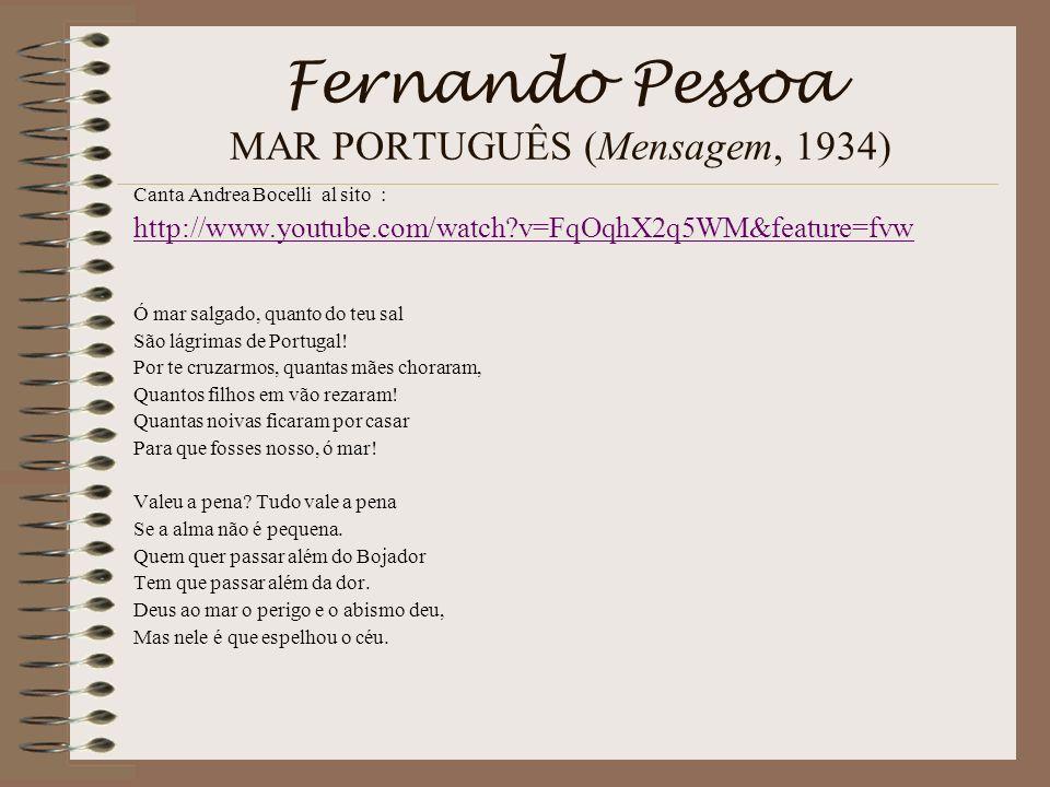 Fernando Pessoa MAR PORTUGUÊS (Mensagem, 1934)