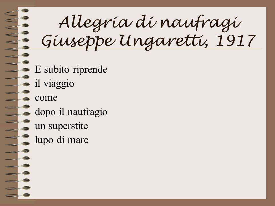 Allegria di naufragi Giuseppe Ungaretti, 1917