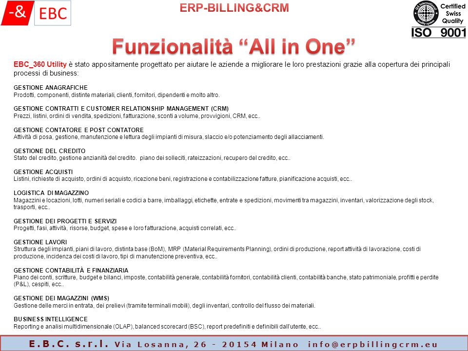 Funzionalità All in One