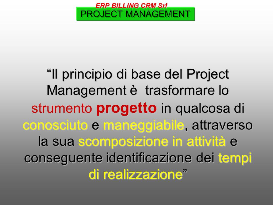 ERP BILLING CRM Srl PROJECT MANAGEMENT.
