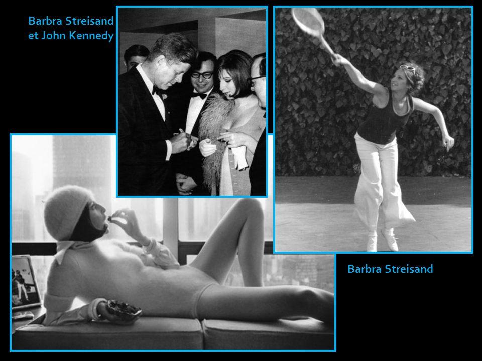 Barbra Streisand et John Kennedy Barbra Streisand