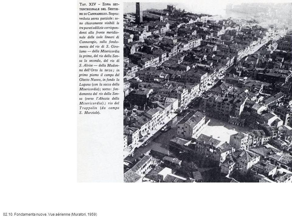02.10. Fondamenta nuove. Vue aérienne (Muratori, 1959)