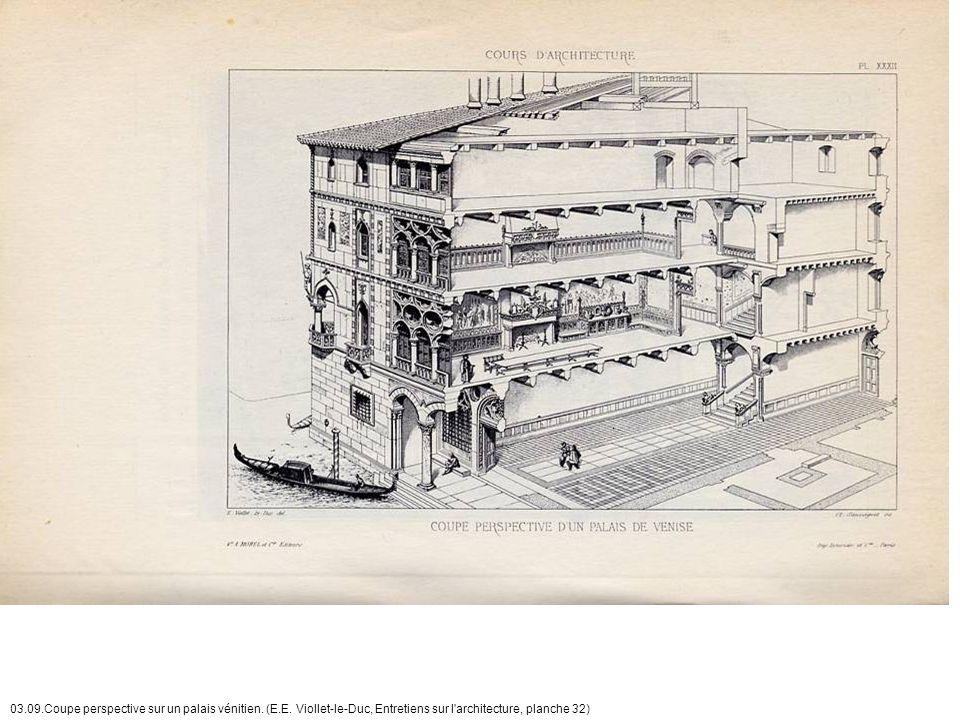 03. 09. Coupe perspective sur un palais vénitien. (E. E