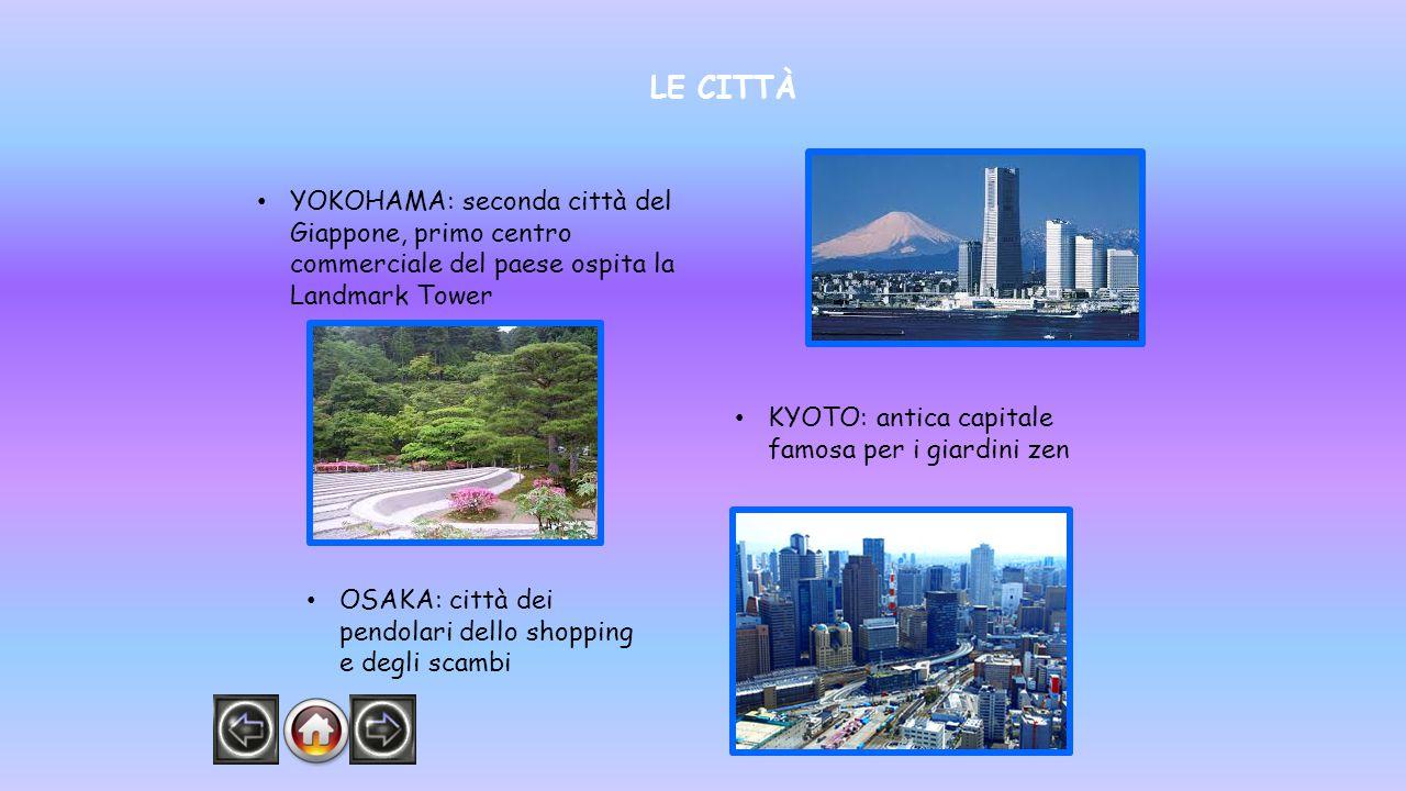 LE CITTÀ YOKOHAMA: seconda città del Giappone, primo centro commerciale del paese ospita la Landmark Tower.