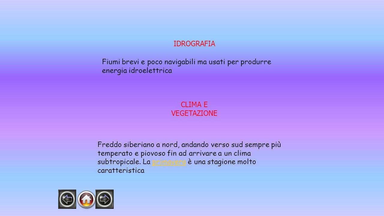 IDROGRAFIA Fiumi brevi e poco navigabili ma usati per produrre energia idroelettrica. CLIMA E VEGETAZIONE.