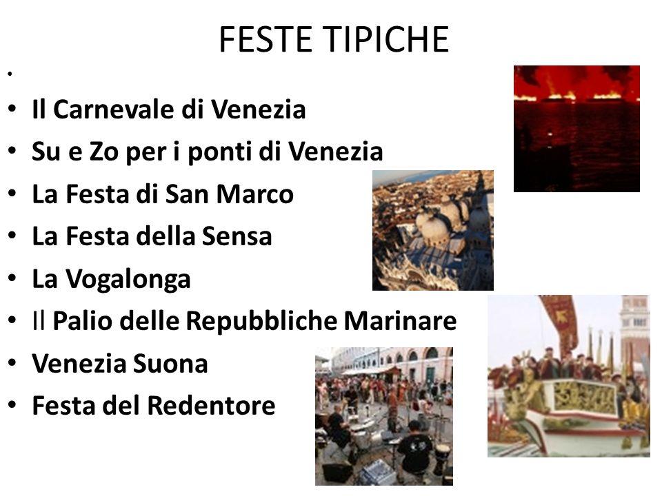 FESTE TIPICHE Il Carnevale di Venezia Su e Zo per i ponti di Venezia