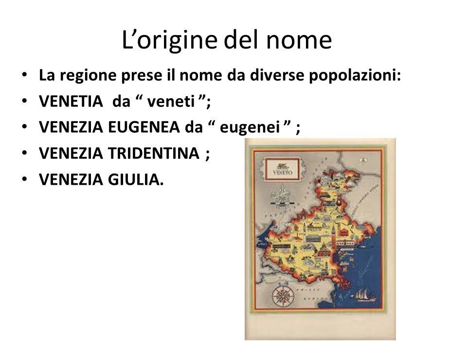 L'origine del nome La regione prese il nome da diverse popolazioni: