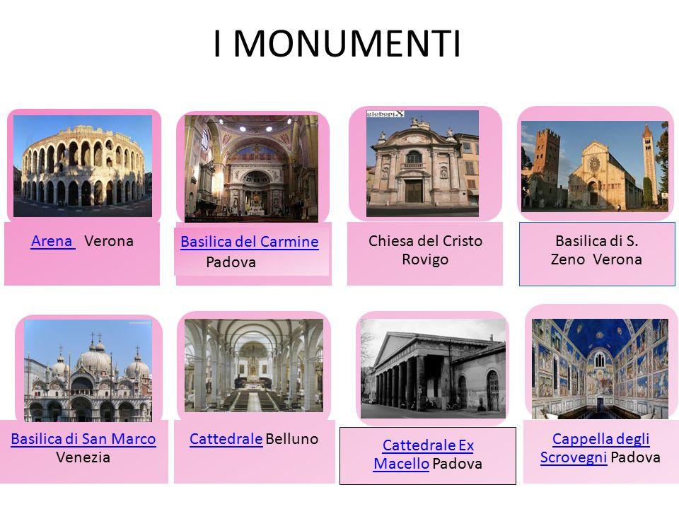 I MONUMENTI Arena Verona Chiesa del Cristo Rovigo