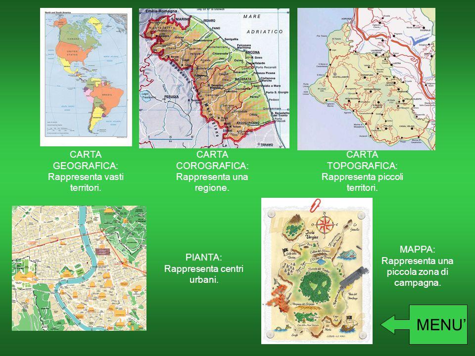 MENU' CARTA GEOGRAFICA: Rappresenta vasti territori.