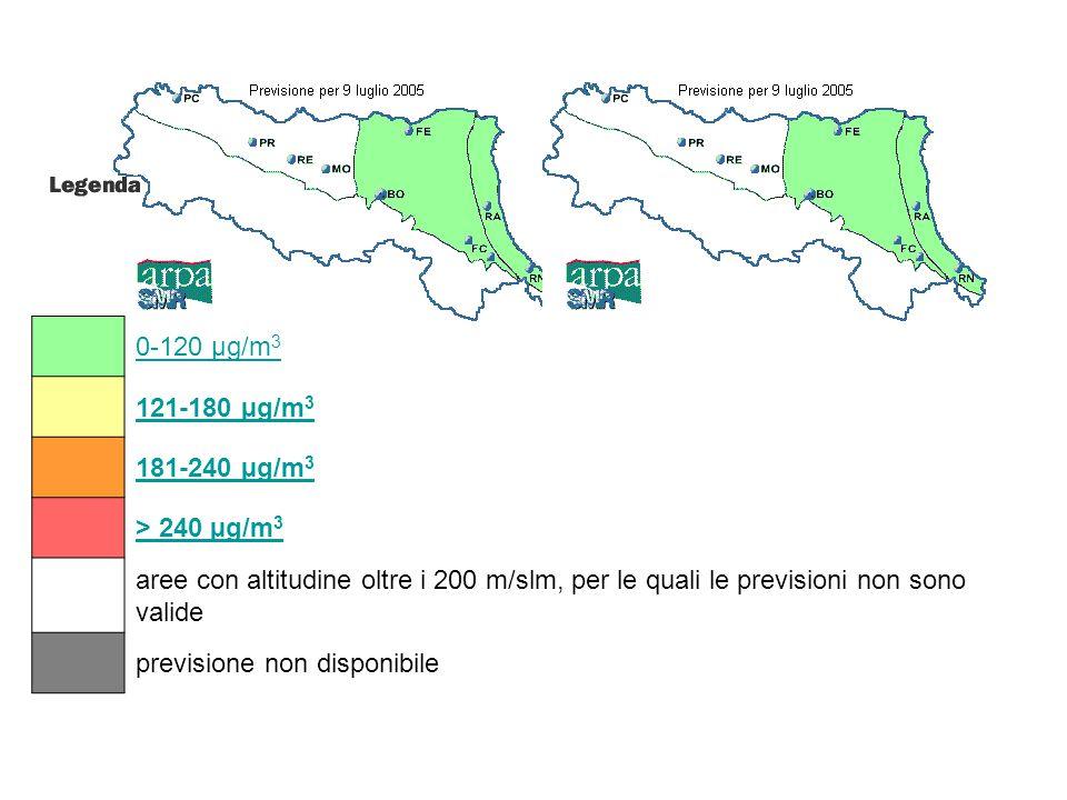 0-120 µg/m3 121-180 µg/m3. 181-240 µg/m3. > 240 µg/m3. aree con altitudine oltre i 200 m/slm, per le quali le previsioni non sono valide.