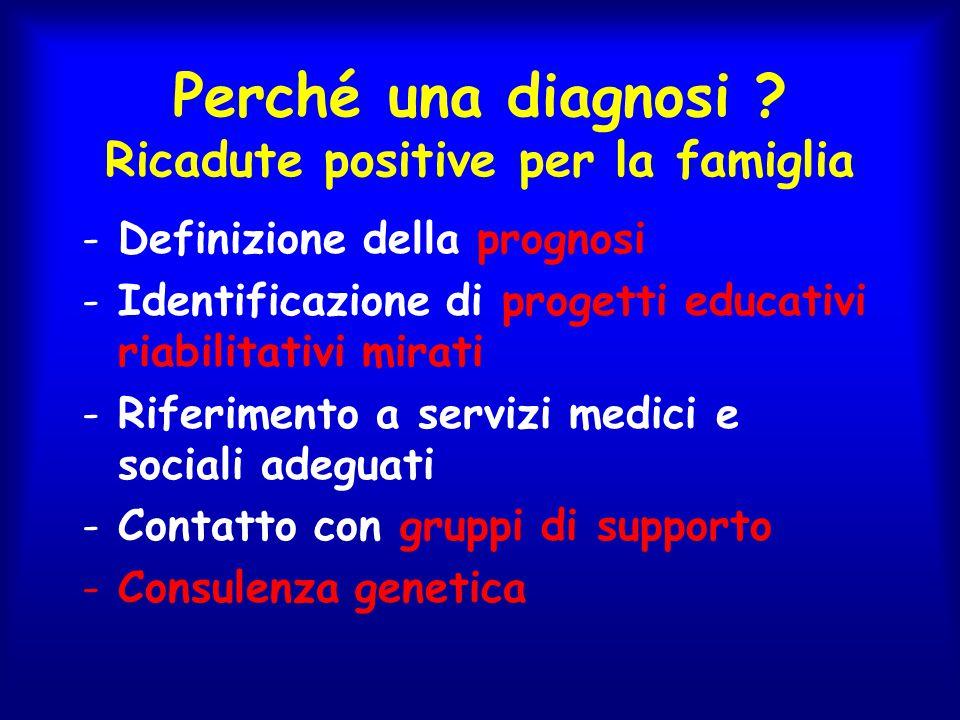 Perché una diagnosi Ricadute positive per la famiglia