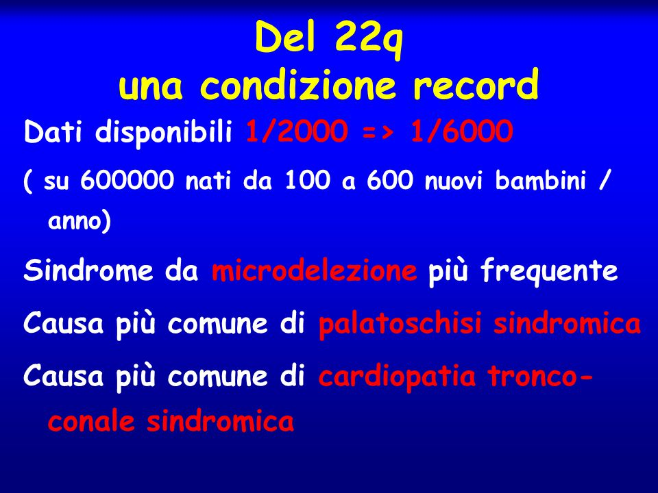 Del 22q una condizione record