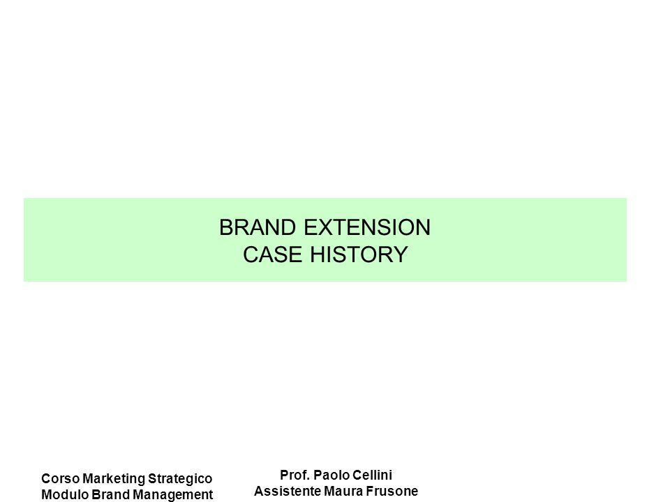 BRAND EXTENSION CASE HISTORY