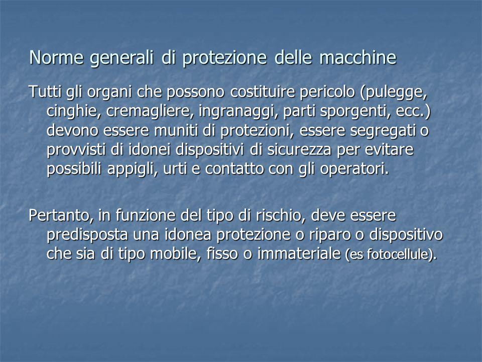 Norme generali di protezione delle macchine