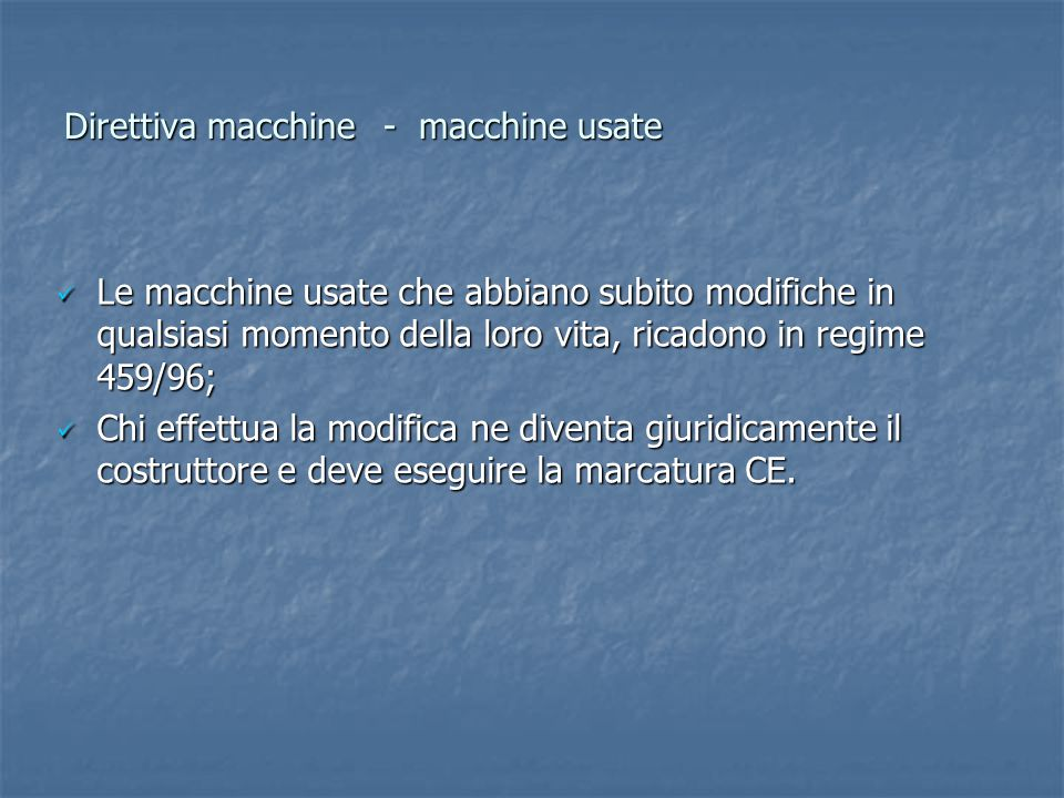 Direttiva macchine - macchine usate